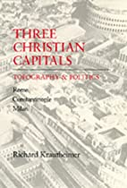 Three Christian Capitals: Topography and…