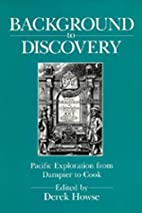 Background to Discovery: Pacific Exploration…