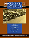 Levine, Lawrence W.: Documenting America, 1935-1943 (Approaches to American Culture)