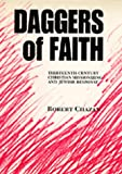 Chazan, Robert: Daggers of Faith: Thirteenth-Century Christian Missionizing and Jewish Response