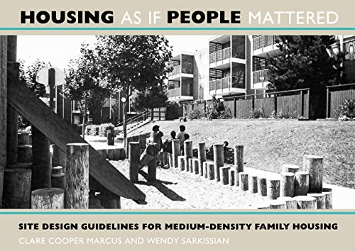 housing-as-if-people-mattered-site-design-guidelines-for-medium-density-family-housing-california-series-in-urban-development