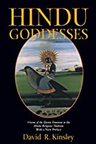 Hindu Goddesses: Visions of the Divine&hellip;