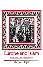 Europe and Islam by Hichem Djait