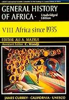 Africa since 1935 by Ali A. Mazrui