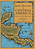 Perez Brignoli, Hector: A Brief History of Central America