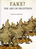 Jones, Mark: Fake?: The Art of Deception