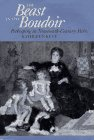 Kete, Kathleen: The Beast in the Boudoir: Petkeeping in Nineteenth-Century Paris