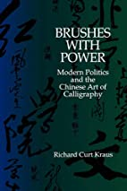 Brushes with Power: Modern Politics and the…