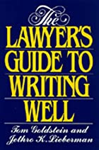 The Lawyer's Guide to Writing Well by Tom…