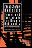 Burawoy, Michael: Ethnography Unbound: Power and Resistance in the Modern Metropolis