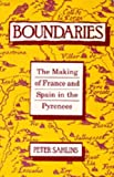 Sahlins, Peter: Boundaries: The Making of France and Spain in the Pyrenees