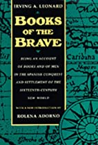 Books of the Brave: Being an Account of…