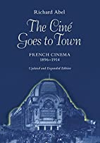 The ciné goes to town : French cinema,…