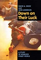 Down on Their Luck: A Study of Homeless…