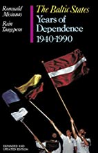 The Baltic States: Years of Dependence,…