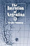 Shumway, Nicolas: The Invention of Argentina