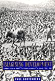"Gootenberg, Paul: Imagining Development: Economic Ideas in Peru's ""Fictitious Prosperity"" of Guano, 1840-1880"