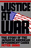 Irons, Peter A.: Justice at War