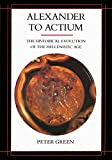 Green, Peter: Alexander to Actium