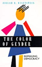 The Color of Gender by Zillah Eisenstein