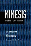Gebauer, Gunter: Mimesis: Culture-Art-Society