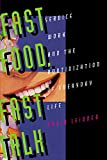 Leidner, Robin: Fast Food, Fast Talk: Service Work and the Routinization of Everyday Life