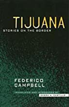 Tijuana: Stories on the Border by Federico…