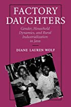 Factory Daughters: Gender, Household…