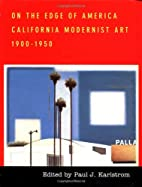 On the Edge of America: California Modernist…