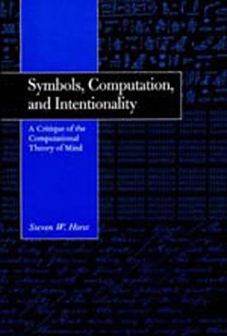 symbols-computation-and-intentionality-a-critique-of-the-computational-theory-of-mind