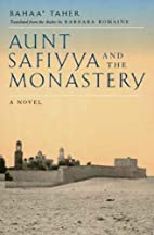 Aunt Safiyya and the Monastery: A Novel…