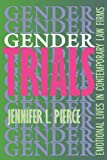 Pierce, Jennifer L.: Gender Trials: Emotional Lives in Contemporary Law Firms