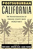 Kling, Rob: Postsuburban California: The Transformation of Orange County since World War II