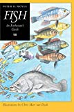Moyle, Peter B.: Fish: An Enthusiast's Guide
