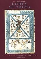 The Essential Codex Mendoza by Frances F.…