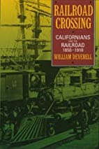 Railroad Crossing: Californians and the…