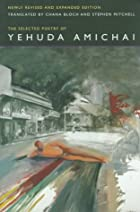 The Selected Poetry Of Yehuda Amichai, Newly…