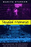 Sturken, Marita: Tangled Memories: The Vietnam War, the AIDS Epidemic, And the Politics of Remembering