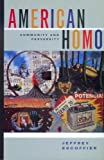 Escoffier, Jeffrey: American Homo: Community and Perversity
