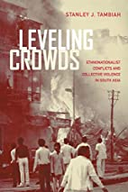 Leveling Crowds: Ethnonationalist Conflicts…