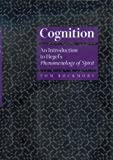 Rockmore, Tom: Cognition: An Introduction to Hegel's Phenomenology of Spirit