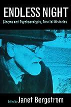 Endless Night: Cinema and Psychoanalysis,…