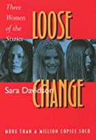 Loose Change: Three Women of the Sixties by&hellip;