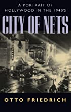 City of Nets: A Portrait of Hollywood in the&hellip;