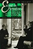 Heilbut, Anthony: Exiled in Paradise: German Refugee Artists and Intellectuals in America, from the 1930s to the Present