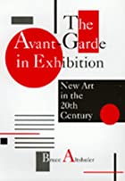 The Avant-Garde in Exhibition: New Art in…