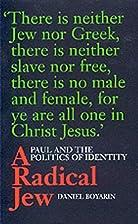 A Radical Jew by Daniel Boyarin