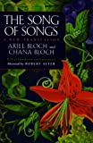 Bloch, Ariel: The Song of Songs: A New Translation With an Introduction and Commentary