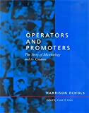 Echols, Harrison: Operators and Promoters: The Story of Molecular Biology and Its Creators
