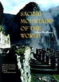 Bernbaum, Edwin: Sacred Mountains of the World